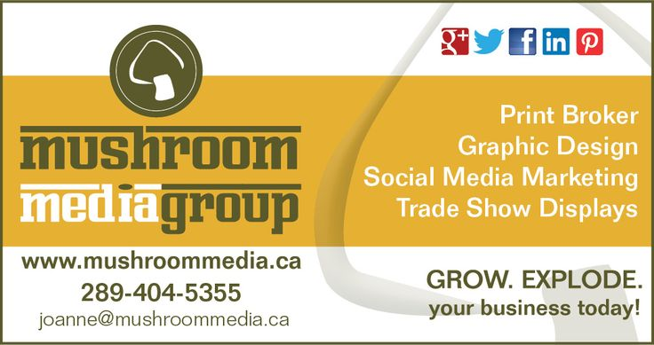 Mushroom Media Group Advertisement to be published in Your Town Bowmanville -Fall/Winter