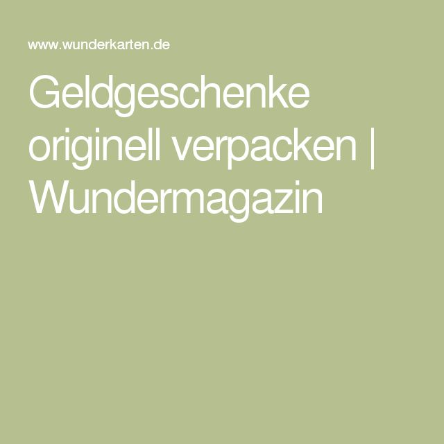 about Geldgeschenke Originell Verpacken on Pinterest  Geldgeschenke ...