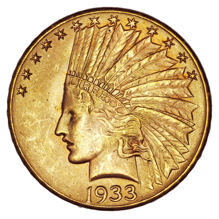 1933 Indian Head $10 Gold Eagle The 1933 Indian Head $10 gold eagle is the only gold US coin of 1933 that is legal to own (apart from a single 1933 double eagle), yet it is largely unknown to collectors. In common with its larger relative, the $20 1933, most of the 312,500 Eagles minted in 1933 were melted down when gold was demonetized by Executive Order #6260 shortly after their release. The result is that there are only about 3 dozen examples known today, almost all in mint state.