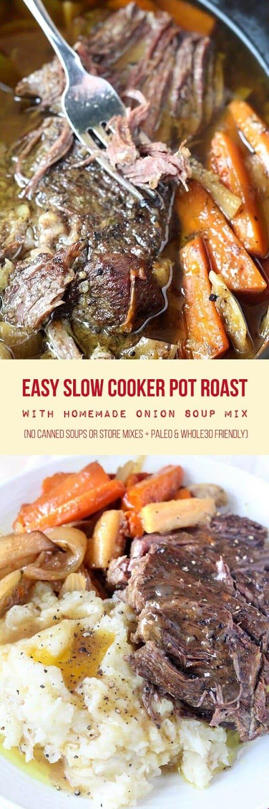 Fall-apart tender pot roast cooked in the crock-pot with root vegetables and homemade onion soup mix. This super easy recipe takes about 20 minutes to prep and can be made in as little as 4-5 hours on the high setting. Serve with your favorite mashed potatoes for the best comforting meal. | Paleo | Whole30 | Real Food Recipes | Dinner Recipes |