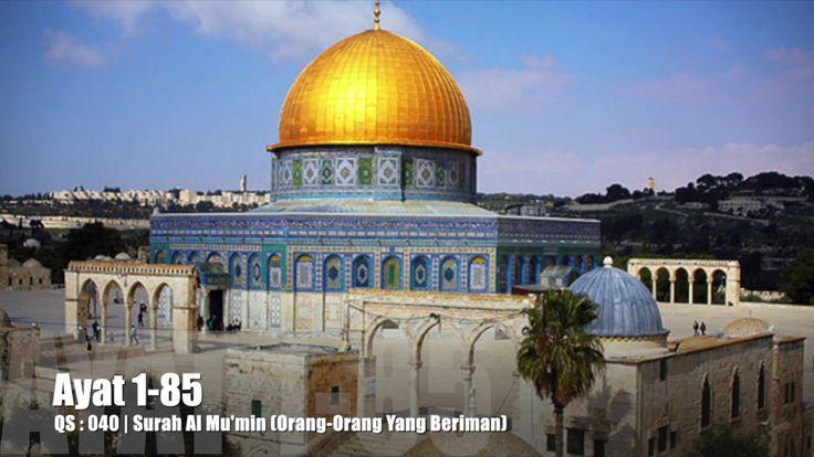 Al Quran Surah Al Mu'min Lengkap Teks Arab, Bacaan dan Terjemahannya