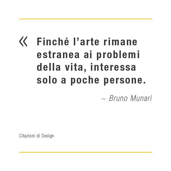 Citazioni di design: Bruno Munari