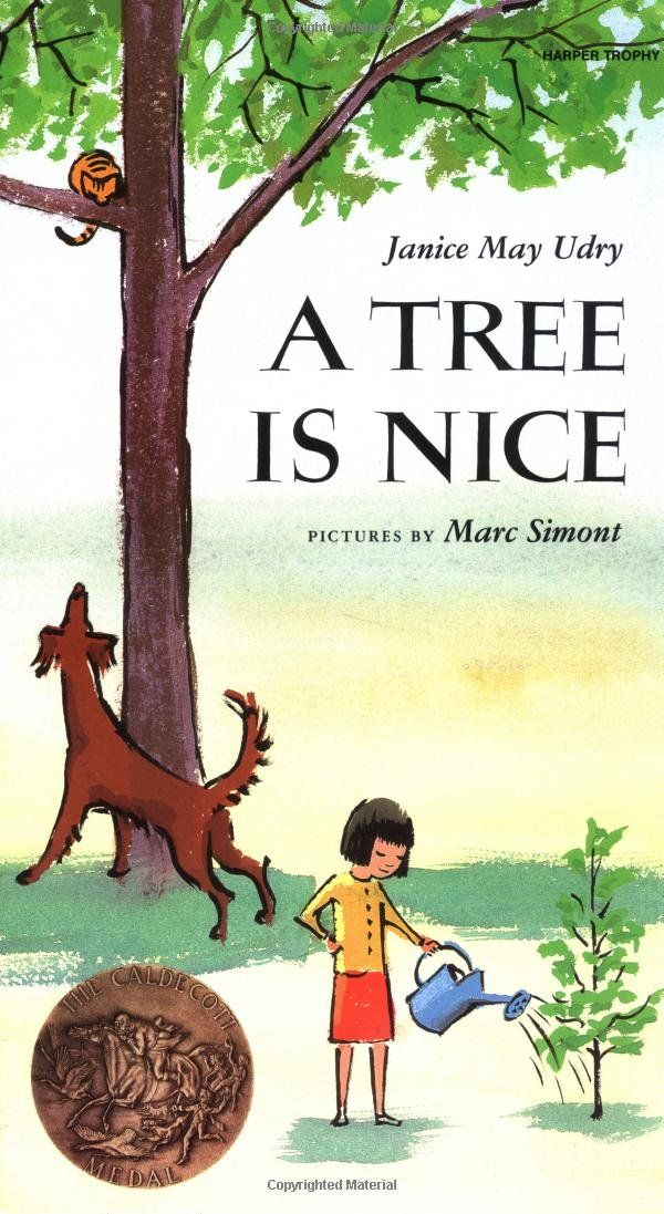A Tree Is Nice by Janice May Udry, Illustrated by Marc Simont #Books #Kids #Trees #Earrth_Day #Arbor_Day