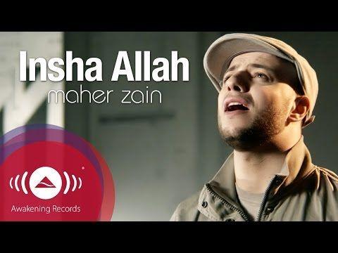 Maher Zain - Insha Allah | Insya Allah | ماهر زين - إن شاء الله | Official Music Video - YouTube