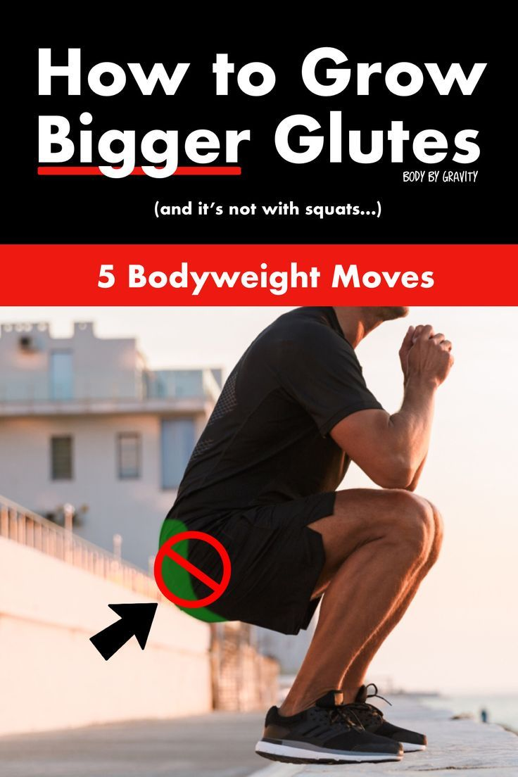 How to grow bigger glutes 5 bodyweight moves glutes