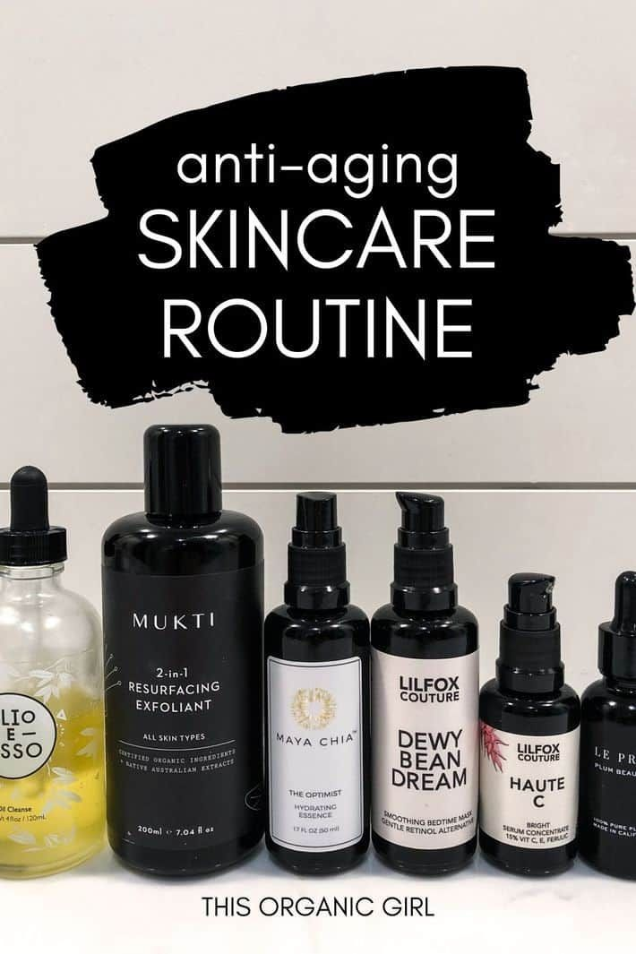 The Best Natural Skincare Routine With Clean Beauty Products In 2020 Anti Aging Skincare Routine Skin Care Routine Natural Skin Care Routine