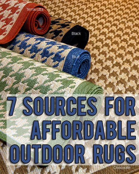 Great list of resources for inexpensive outdoor rugs - and lots of pretty rug choices to consider!: