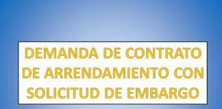 DEMANDA DE CONTRATO DE ARRENDAMIENTO CON SOLICITUD DE EMBARGO