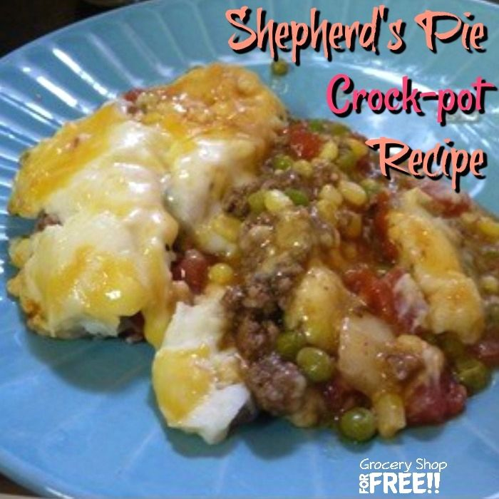 Crock Pot Shepherd S Pie Click Here Http Www Groceryshopforfree Com New Recipe Crockpot Shepherds Pie Recipe Shepherds Pie Crock Pot Cooking Recipes