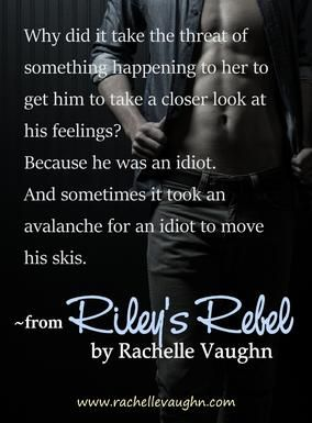 Book Quote from Riley's Rebel, Book 1 of the Bad Boys of Hockey trilogy by Rachelle Vaughn #hockey #romance #NewRelease