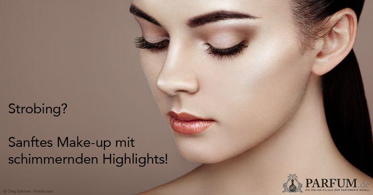Strobing – sanftes Make-up mit schimmernden Highlights