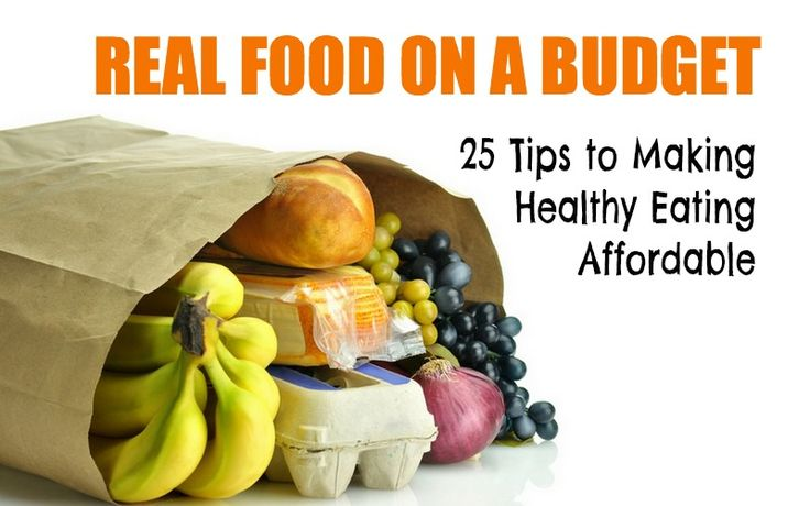 Real Food on a Budget: 25 Tips to Make Eating Healthy Affordable | The Mommypotamus |