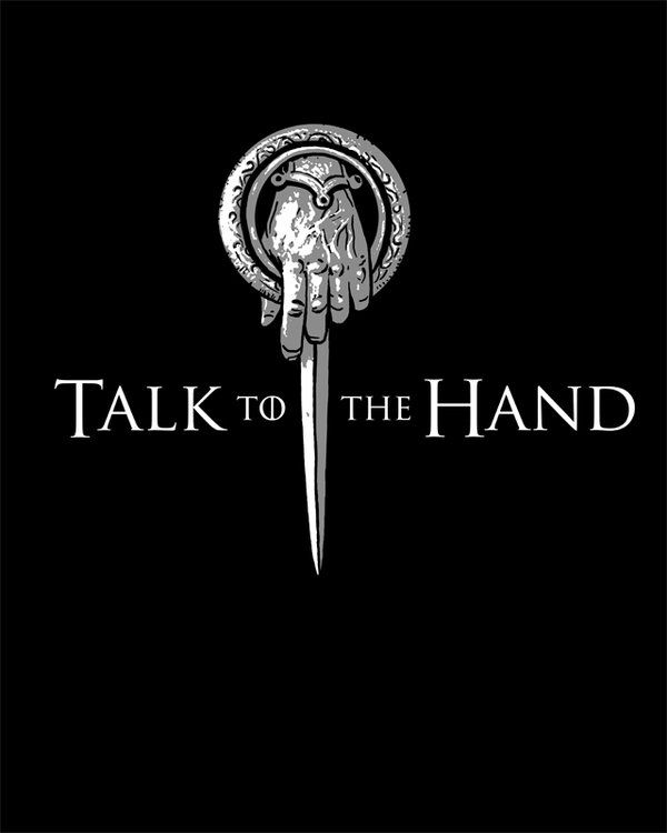 talk_to_the_hand_by_spacemonkeydr-d4l8q2q.jpg 600×750 pixels