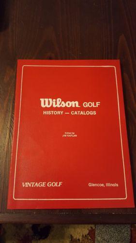 WILSON GOLF HISTORY  CATALOG JIM KAPLAN VINTAGE GOLF!!!