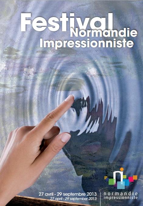 le Festival Normandie Impressionniste du 27 avril au 29 septembre 2013