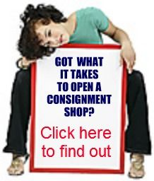 Got what it takes to open a consignment shop? Click to find out!
