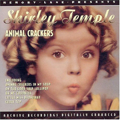 Animal Crackers by Shirley Temple