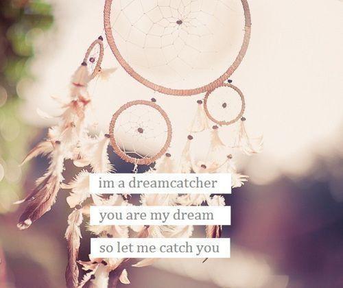 Dream Catchers With Quotes 40 best Dream Catcher Quotes images on Pinterest Dream catcher 26