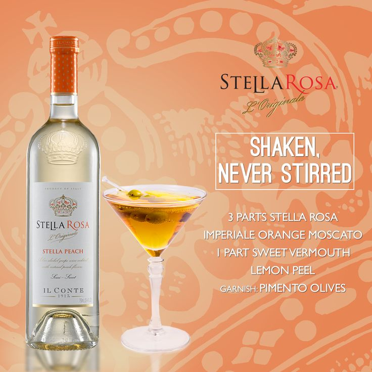 Stella Rosa Wines original cocktail recipe: Shaken, Never Stirred. -- Combine 1 part sweet vermouth, 3 parts Stella Rosa Imperiale Orange Moscato and lemon peel. Garnish with pimento olives.