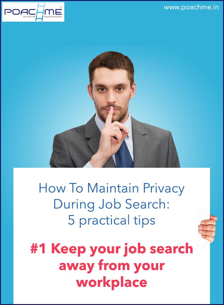 """#1 Keep your job search away from your workplace. Read our blog post """"How to maintain privacy while searching for a job: 5 practical tips"""" [Click on the image] #poachmein #jobs #handshake"""