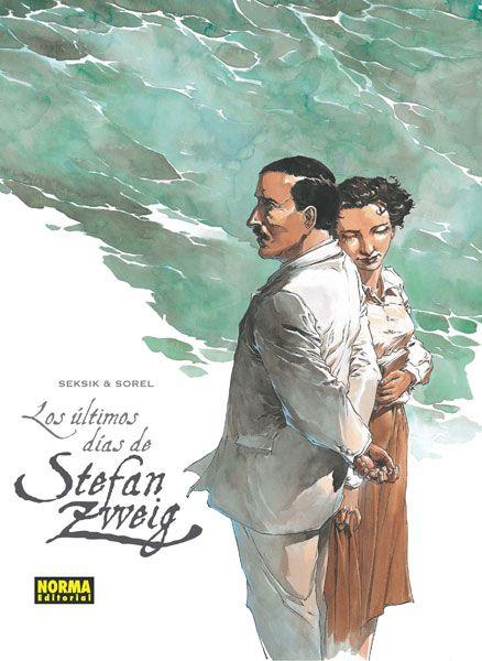 Los últimos días de Stefan Zweig/ dibujo : Guillaume Sorel ; guión : Laurent Seksik. [cómic]. Barcelona : Norma, cop.2014. http://kmelot.biblioteca.udc.es/record=b1522335~S1*gag