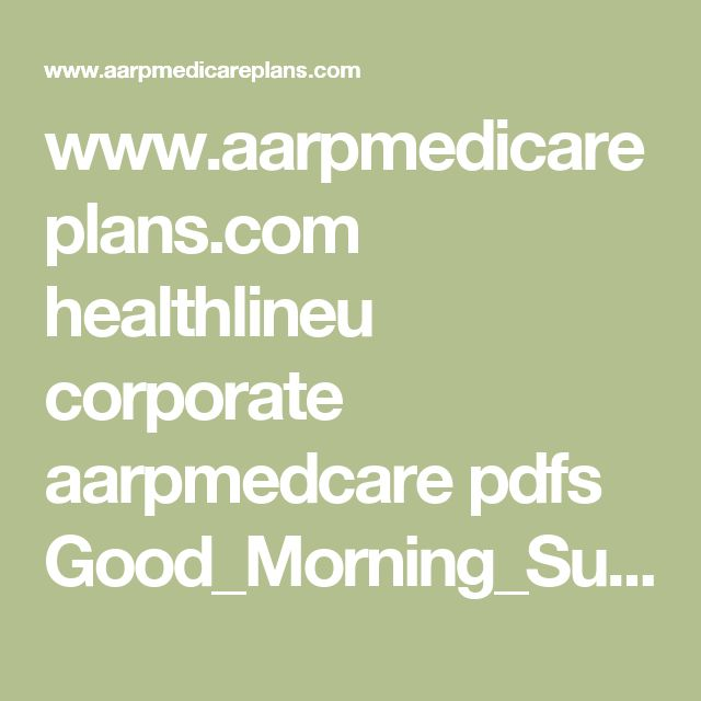 www.aarpmedicareplans.com healthlineu corporate aarpmedcare pdfs Good_Morning_Sunshine_Online.pdf?WT.mc_ID=833557&mrcid=email_fed_m