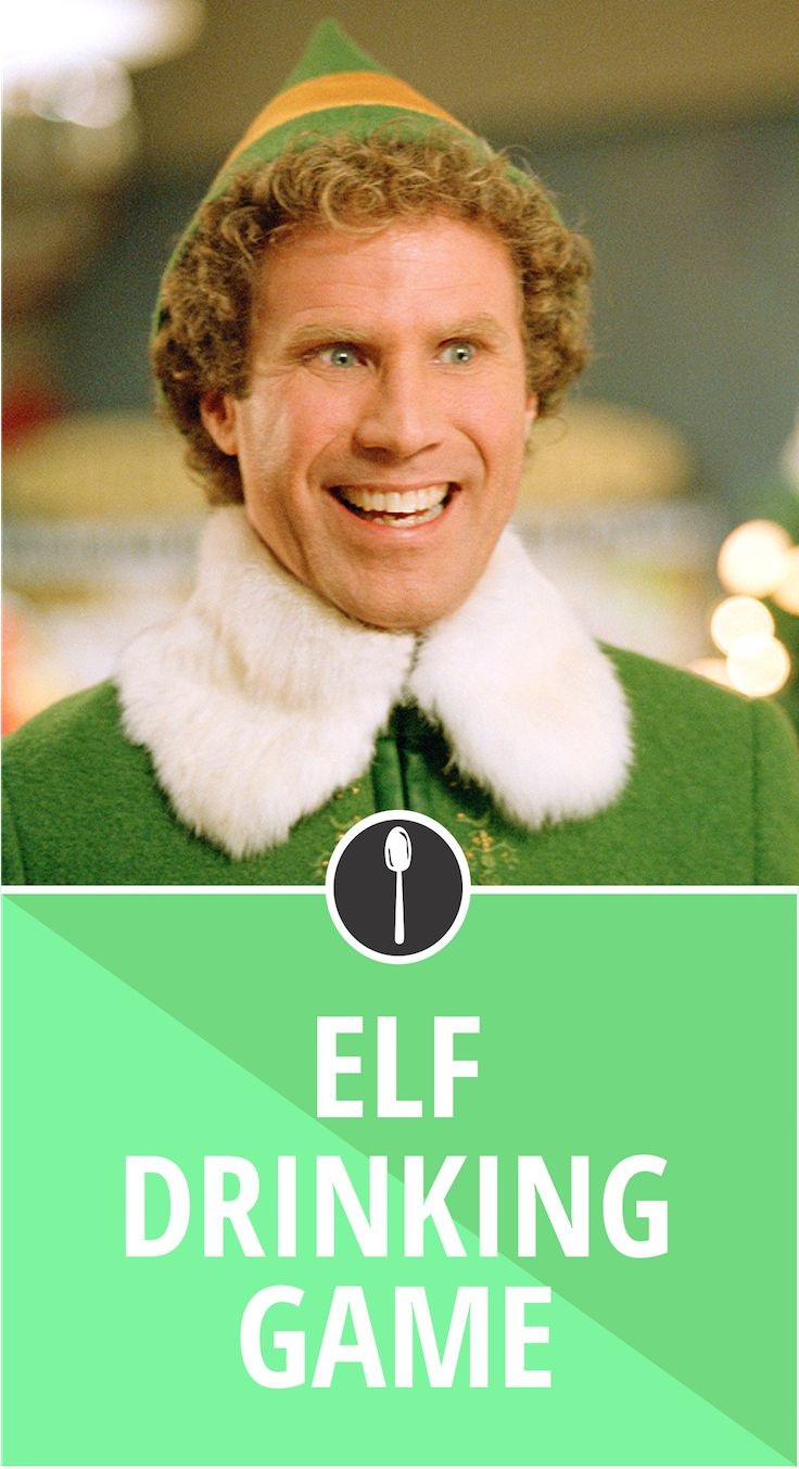 So here it is, a drinking game to go along with everyone's favorite holiday movie, Elf. All you need is a cup full of Christmas spirit (or wine or beer):