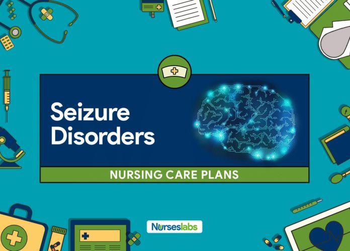 Seizure Disorders Nursing Care Plans