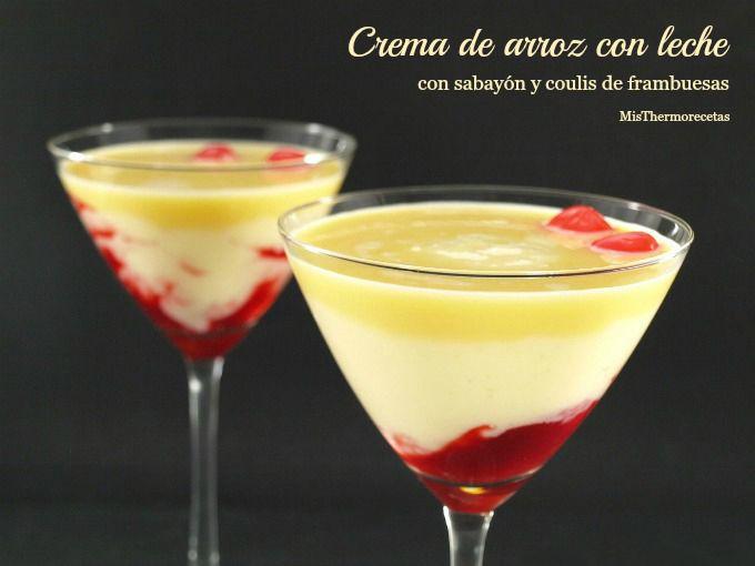 Crema de arroz con leche con sabayón y coulis de frambuesas - MisThermorecetas