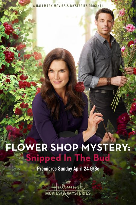 "Its a Wonderful Movie - Your Guide to Family Movies on TV: Brooke Shields and Brennan Elliott star in an All New Hallmark Mystery... ""Flower Shop Mystery: Snipped in the Bud"""