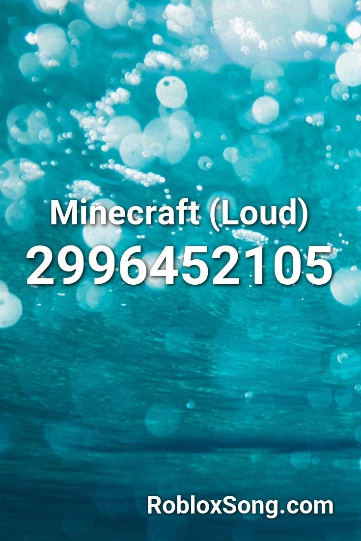 minecraft loud roblox id roblox  codes