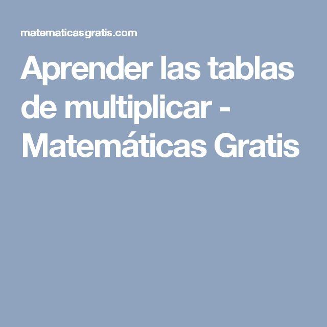 Aprender las tablas de multiplicar - Matemáticas Gratis
