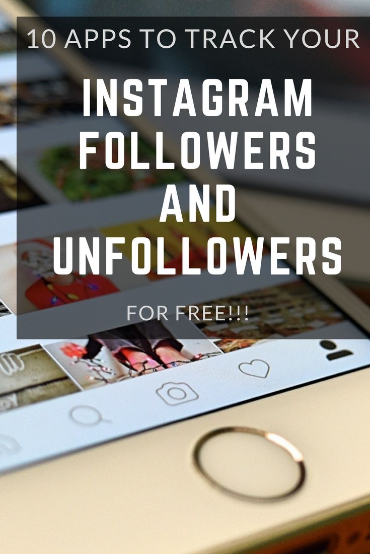 11 Instagram Unfollowers & Followers Tracking Apps for iOS Android