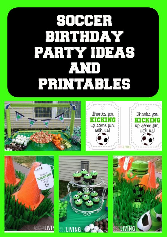 soccer birthday party ideas and printables