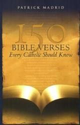 30% off with coupon code 'Lent' 150 Bible Verses Every Catholic Should Know | For Greater Glory Catholic Book & Gift