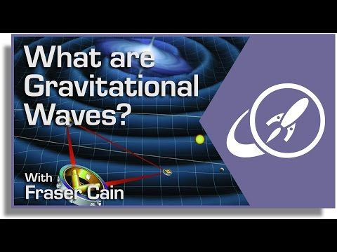 What Are Gravitational Waves? When massive objects crash into each other, there should be a release of gravitational waves. So what are these things and how can we detect them? Transcript: http://www.universetoday.com/120651/what-are-gravitational-waves/ By: Fraser Cain.Support Universe Today on Patreon