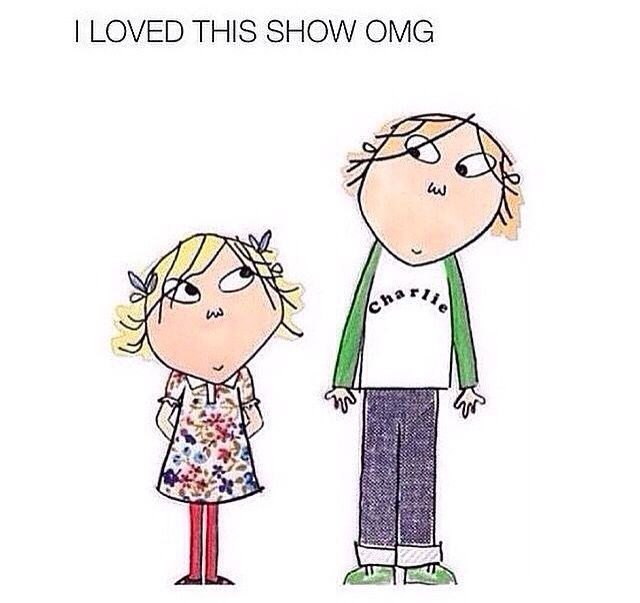 All of them besides Olivia were my life as a kid....especially Charlie and Lola!