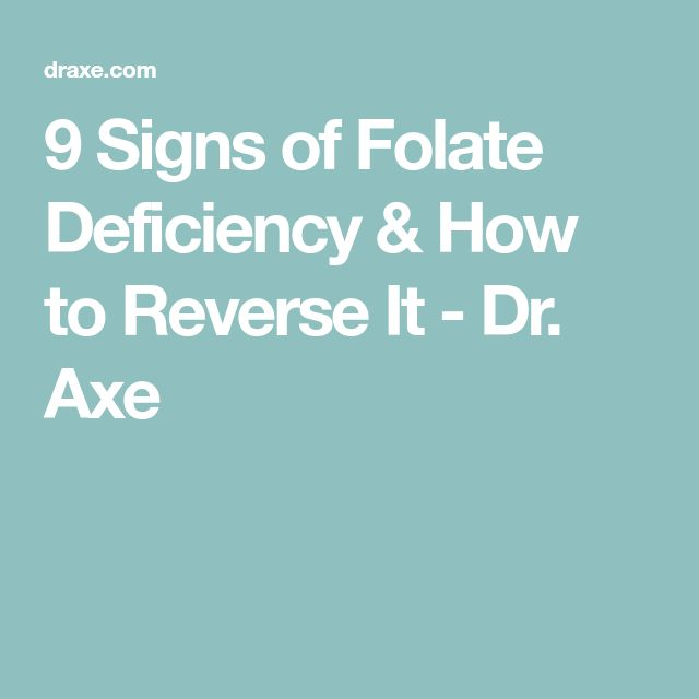 9 Signs of Folate Deficiency & How to Reverse It - Dr. Axe