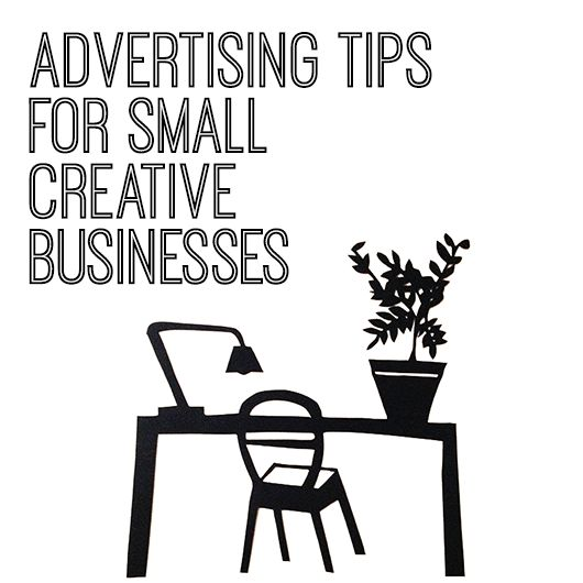 Advertising tips for small creative businesses by Jes Egan of PaperChap
