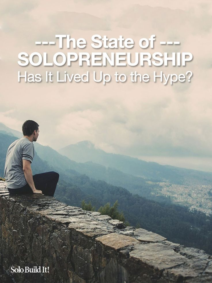 "The ""State of Solopreneurship"" #solopreneur #workfromhome #onlinebusiness"