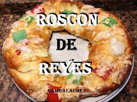 ROSCON DE REYES RECETA TRADICIONAL (LA MEJOR RECETA QUE ENCONTRAREIS)