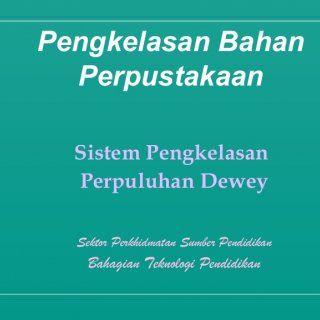 Pengkelasan Bahan Perpustakaan Sistem Pengkelasan Perpuluhan Dewey Sektor Perkhidmatan Sumber Pendidikan Bahagian Teknologi Pendidikan   Definisi Pengkela. http://slidehot.com/resources/pengkelasan-bahan.63074/
