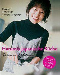 """""""Harumis japanische Küche"""" von Harumi Kurihara"""