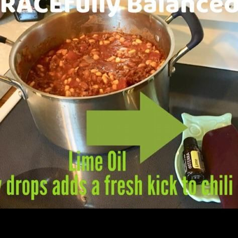 Lime Oil Cooking with essential oils  Chili recipe Essential Oils DoTERRA