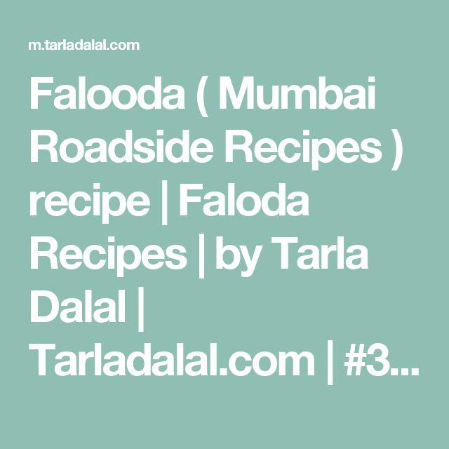 Falooda ( Mumbai Roadside Recipes ) recipe | Faloda  Recipes  | by Tarla Dalal | Tarladalal.com | #33450