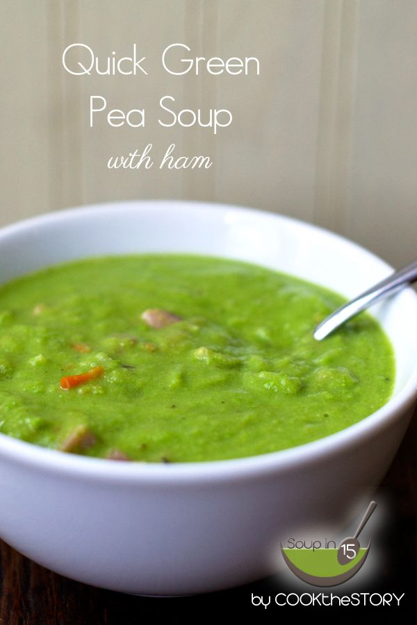15 Minute Green Pea Soup with Ham