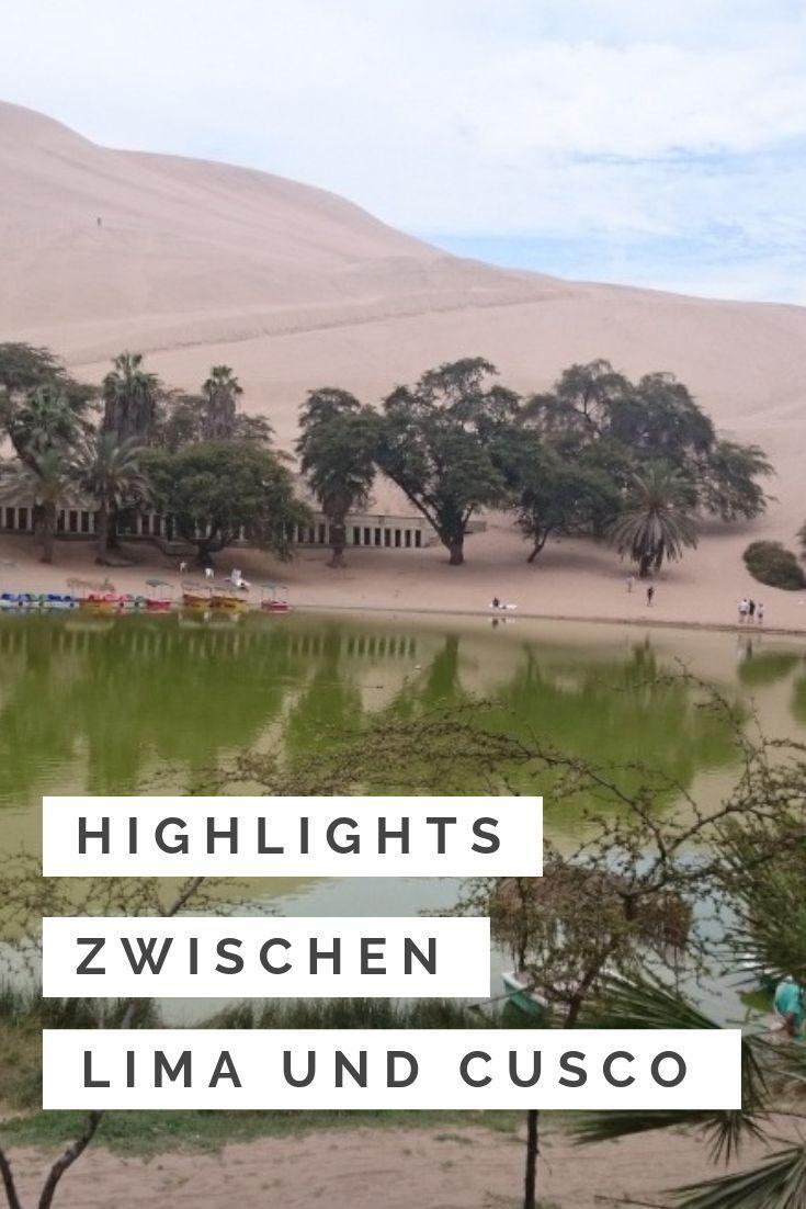 Peru 3 Verborgene Orte Zwischen Lima Und Cusco Karibik Reisen Reisen Und Insel Reisen