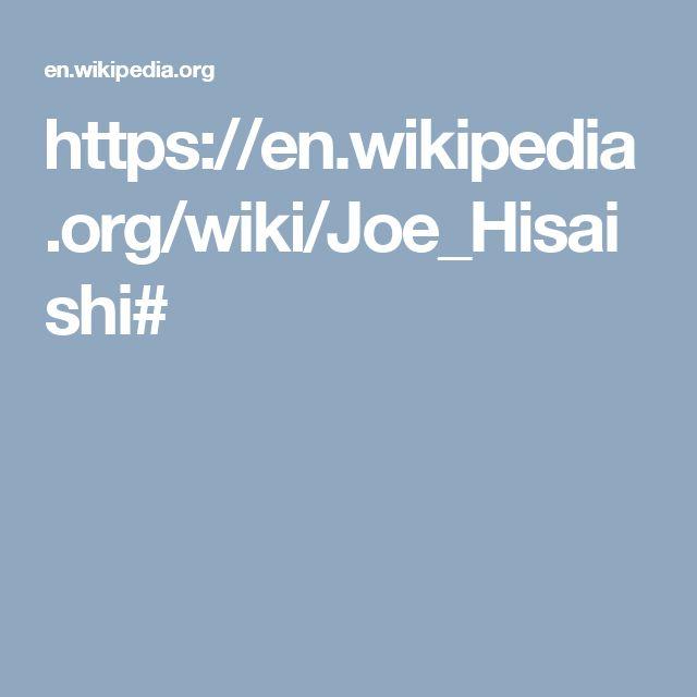 https://en.wikipedia.org/wiki/Joe_Hisaishi#