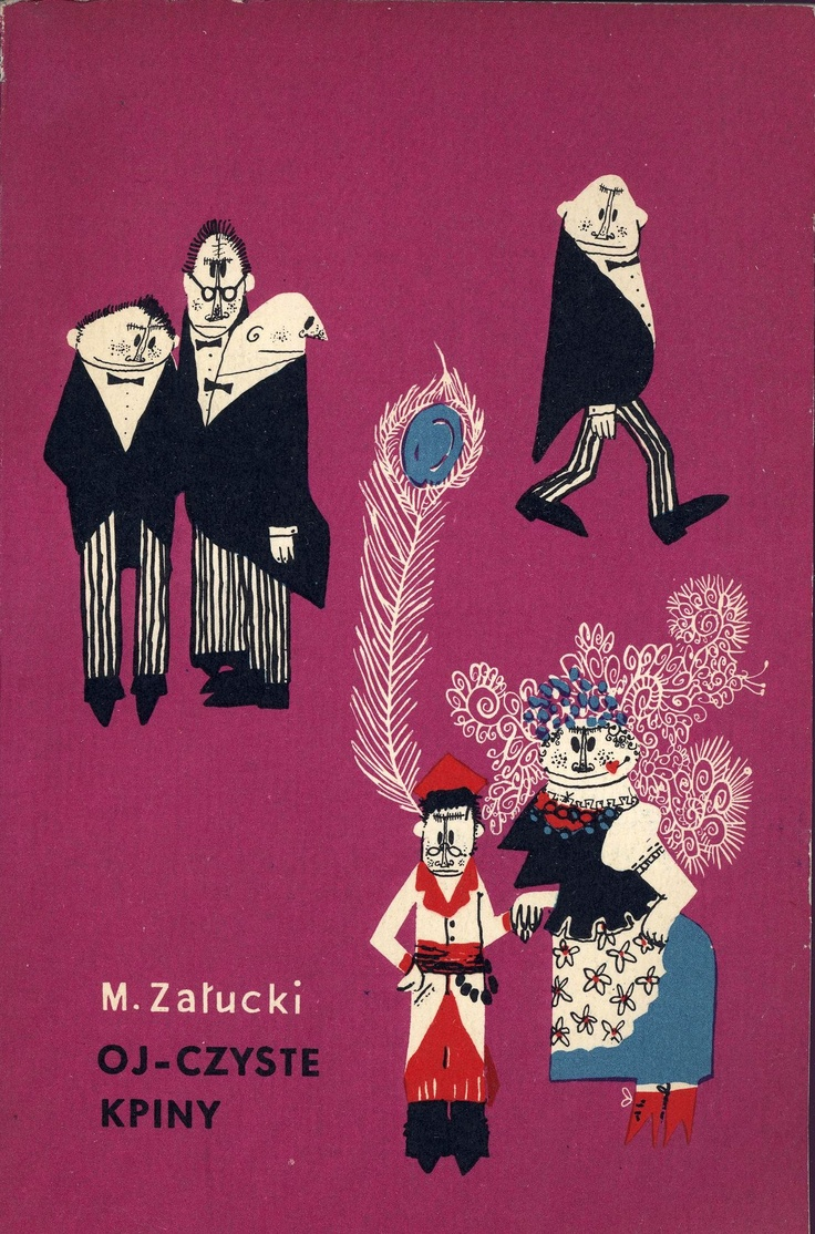 """Oj-czyste kpiny"" Marian Załucki Cover by Mirosław Pokora Illustrated by Lech Zahorski Book series Biblioteka Stańczyka Published by Wydawnictwo Iskry 1959"
