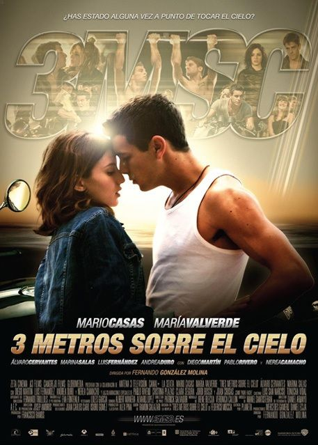 """Tres metros sobre el cielo"" (2010) - a Spanish film based on the novel of the same name by Federico Moccia."